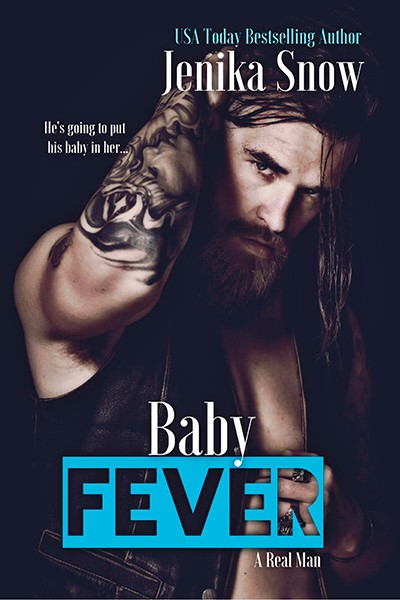 Baby Fever (A Real Man, 3)