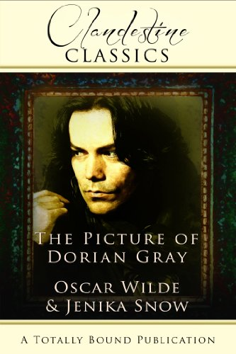 Clandestine Classics: The Picture of Dorian Grey