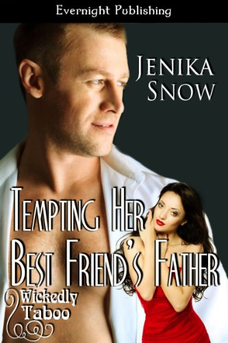 Tempting Her Best Friend's Father
